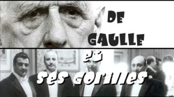 DE GAULLE AND HIS GORILLAS